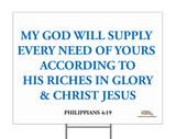 My God Will Supply Yard Sign