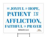 Be Joyful in Hope Yard Sign
