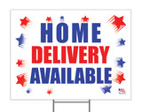 Home Delivery Available Yard Sign