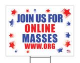 Join us for Online Masses Custom Yard Sign