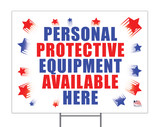 Personal Protective Equipment Available Yard Sign