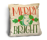 """Merry and Bright"" Rustic Pillow"
