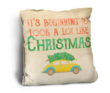 """Beginning to Look a Lot Like Christmas"" Rustic Pillow"
