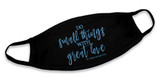 """Do Small Things""  Black Cotton Face Masks (Pack of 6)"