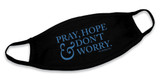 """Pray, Hope, And Don't Worry"" Black Cotton Face Masks (Pack of 6)"