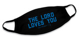 """""""The Lord Loves You"""" Black Cotton Face Masks (Pack of 6)"""