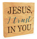 """Jesus, I Trust In You"" Rustic Box Art"