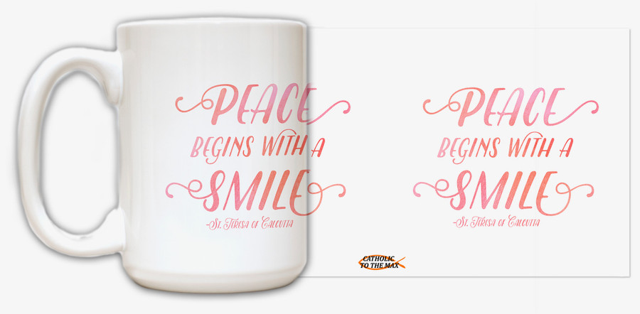 """Peace begins with a smile"" Quote Mug"