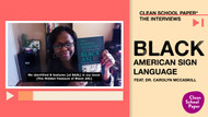 The Rich History of (Not-So-Erased) Black American Sign Language