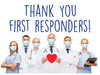 "COVID-19 Yard Sign - Thank You First Responders - 18"" x 24"""