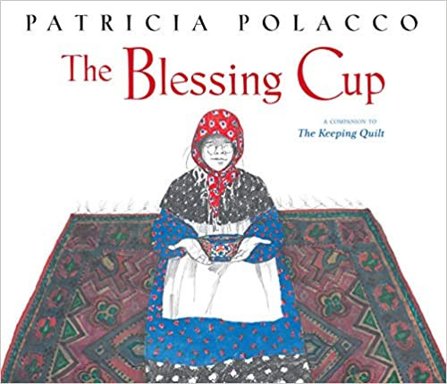 The Blessing Cup (Hardcover)