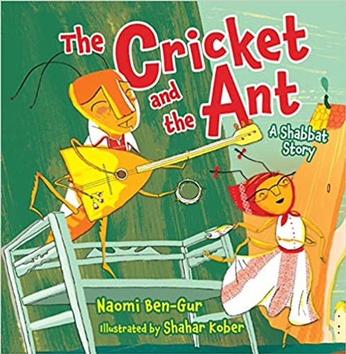 The Cricket and the Ant: A Shabbat Story (Paperback)