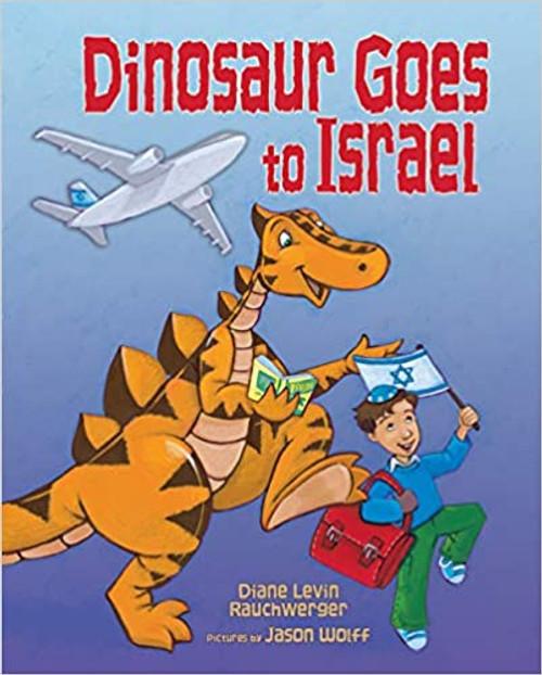 Dinosaur Goes to Israel (Hardcover)