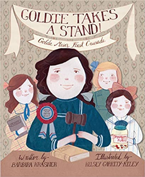 Goldie Takes a Stand: Golda Meir's First Crusade (Paperback)
