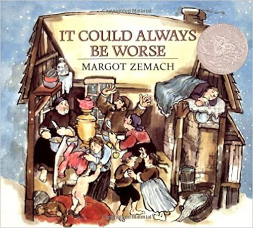 It Could Always Be Worse: A Yiddish Folk Tale (Paperback)
