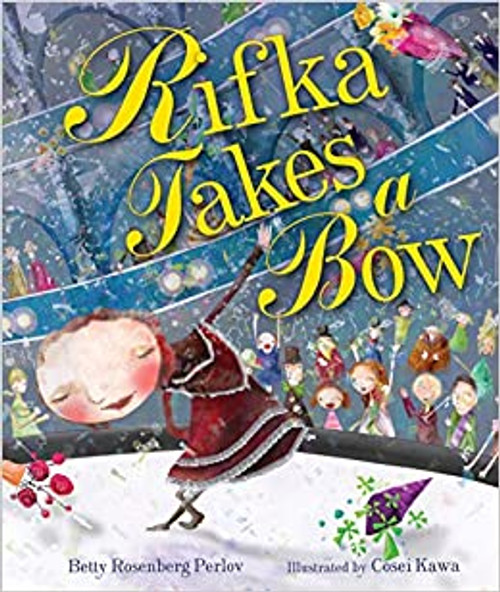Rifka Takes a Bow (Hardcover)
