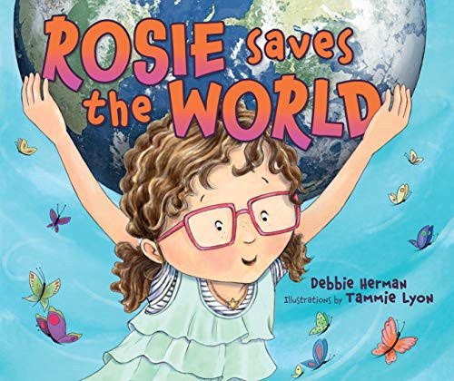 Rosie Saves the World (Paperback)