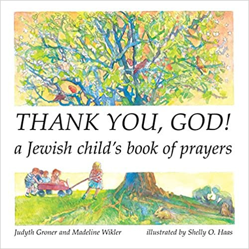 Thank You, God! A Jewish Child's Book of Prayers (Paperback)