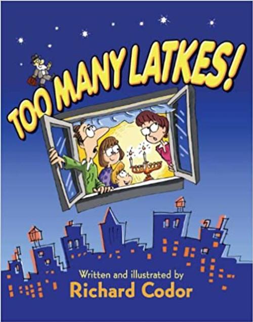 Too Many Latkes! A Hanukkah Tale (Paperback)