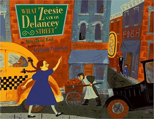 What Zeesie Saw on Delancey Street (Hardcover)
