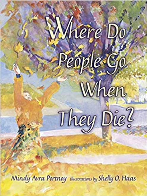 Where Do People Go When They Die? (Hardcover)