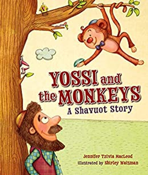 Yossi and the Monkeys: A Shavuot Story (Paperback)