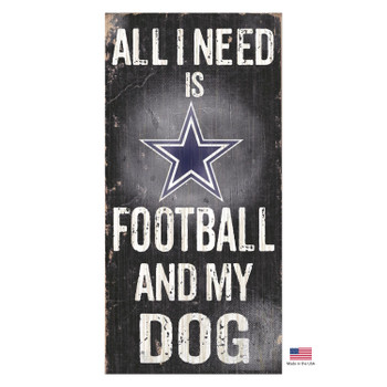 Dallas Cowboys Distressed Football And My Dog Sign