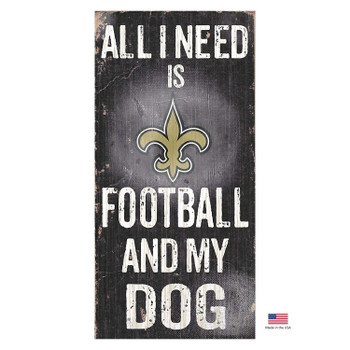 New Orleans Saints Distressed Football And My Dog Sign