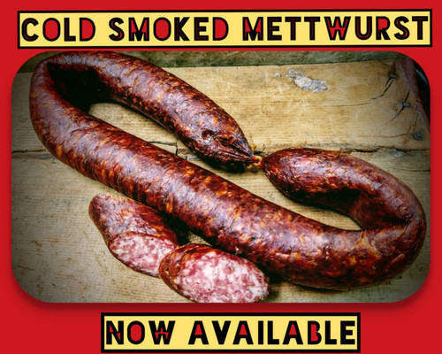 Cold Smoked Mettwurst - 1.15 lb ring