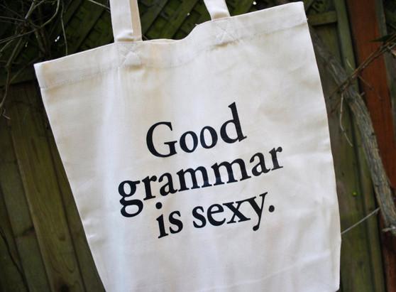 Good Grammar is Sexy Totebag