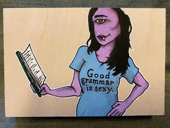 Good Grammar is Sexy - Original Art