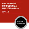 CMI Diploma in Managment and Leadership (Level 5) - Conducting a Marketing Plan Module - Distance Learning/Lite