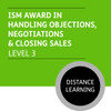ISM Diploma in Sales and Marketing (Level 3) - Handling Objections, Negotiations and Closing Sales Module - Distance Learning/Lite