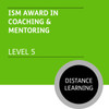 ISM Diploma in Sales and Account Management (Level 5) - Coaching and Mentoring Module - Distance Learning/Lite