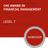 CMI Diploma in Strategic Management and Leadership (Level 7) - Financial Management Module - Premium/Workshops