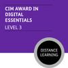 CIM Foundation Certificate in Marketing (Level 3) - Digital Essentials Module - Distance Learning/Lite CI