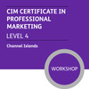 CIM Certificate in Professional Marketing (Level 4) - Premium/Workshops - CI - 19