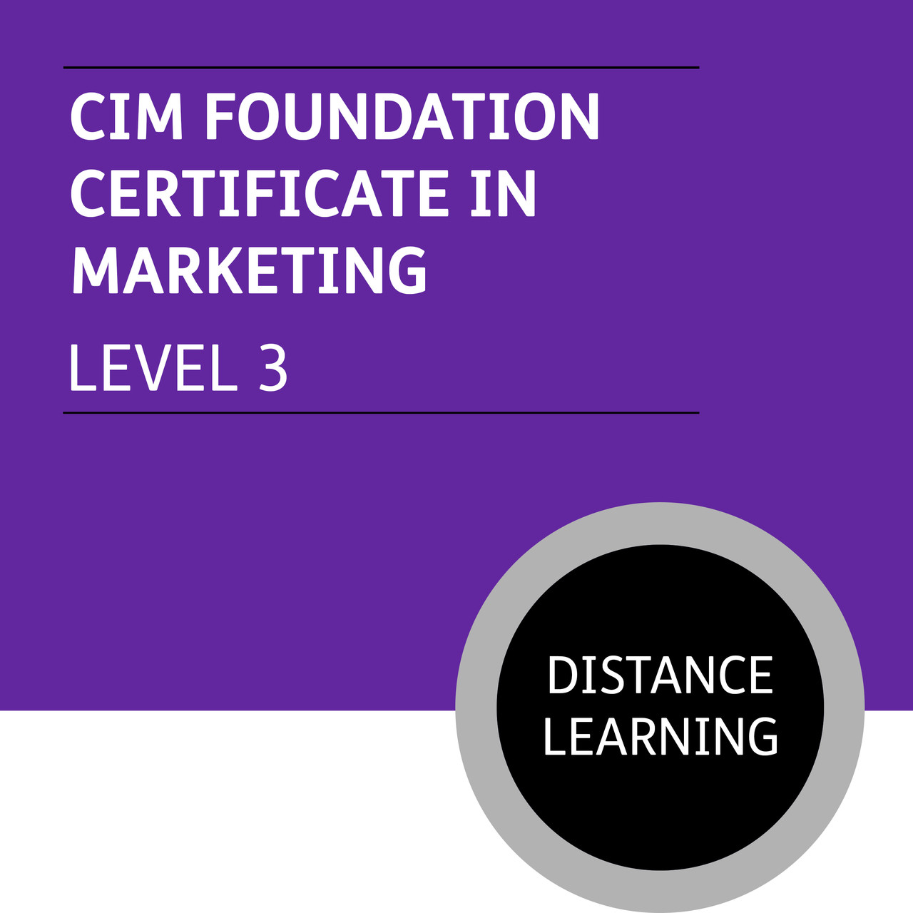 Cim Foundation Certificate In Marketing Level 3 Distance