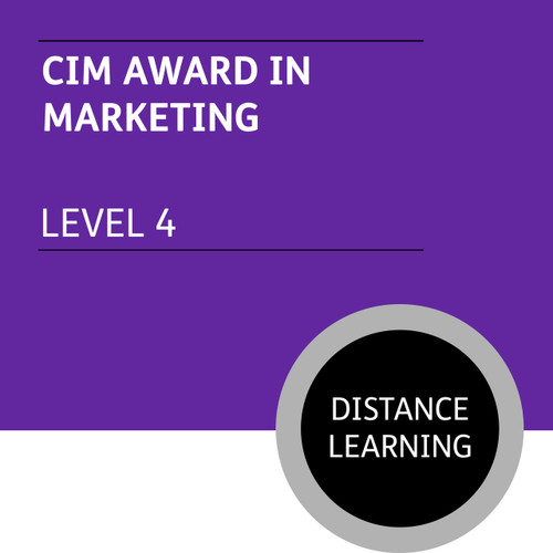 CIM Certificate in Professional Marketing (Level 4) - Marketing Module - Distance Learning/Lite