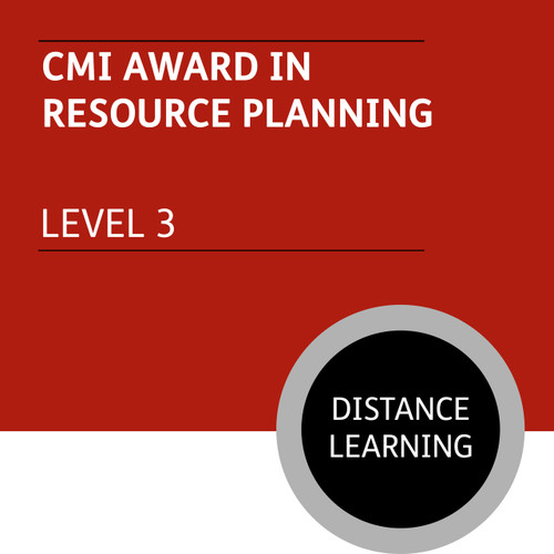 CMI Diploma in First Line Management (Level 3) - Resource Planning Module - Distance Learning/Lite