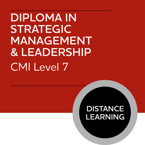 CMI Diploma in Strategic Management and Leadership (Level 7) - Reviewing Organisational Strategy, Plans and Performance Module - Distance Learning/Lite