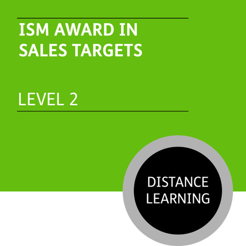 ISM Certificate in Sales and Marketing (Level 2) - Sales Targets Module - Distance Learning/Lite
