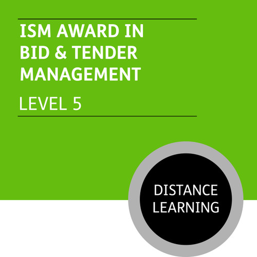 ISM Diploma in Sales and Account Management (Level 5) - Bid and Tender Management for Account Managers  Module - Distance Learning/Lite