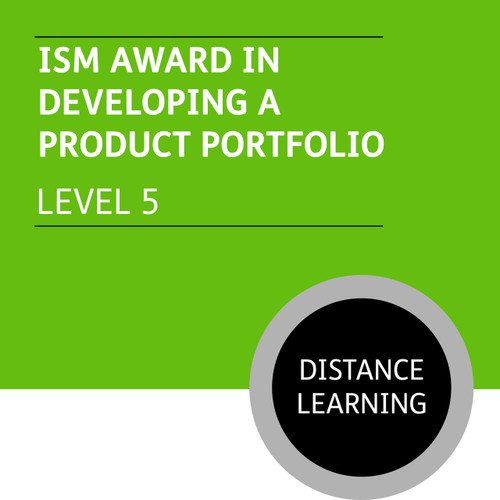 ISM Diploma in Sales and Account Management (Level 5) - Developing a Product Portfolio Module - Distance Learning/Lite