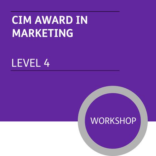 CIM Certificate in Professional Marketing (Level 4) - Marketing Module - Premium/Workshops