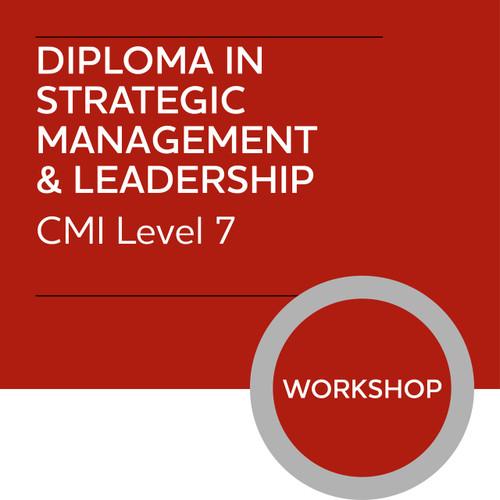 CMI Diploma in Strategic Management and Leadership (Level 7) - Conducting a Strategic Managment Project Module - Premium/Workshops