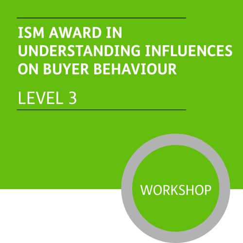 ISM Diploma in Sales and Marketing (Level 3) - Understanding Influences on Buyer Behviour Module - Premium/Workshops