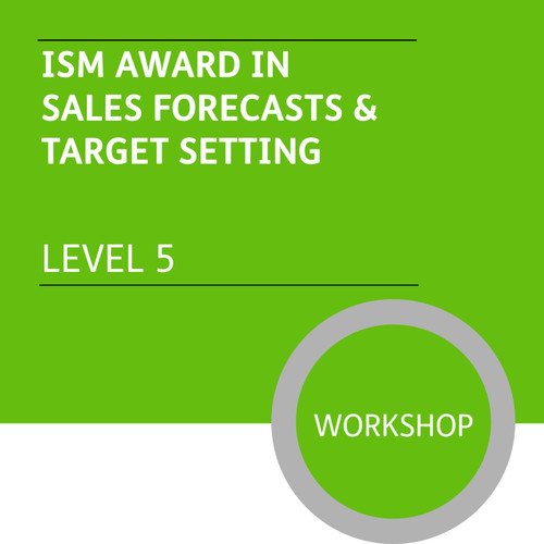 ISM Diploma in Sales and Account Management (Level 5) - Sales Forecasts and Target Setting Module - Premium/Workshops