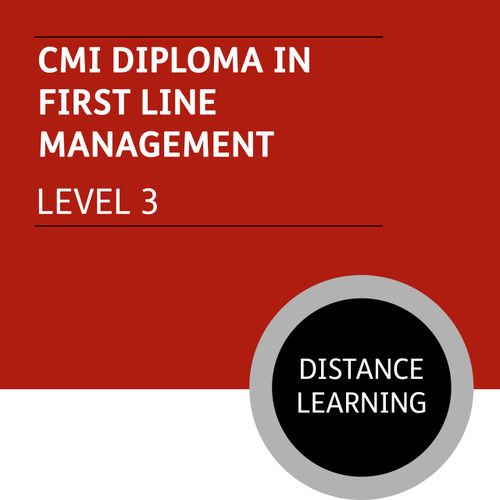 CMI Diploma in First Line Management (Level 3) - Distance Learning/Lite