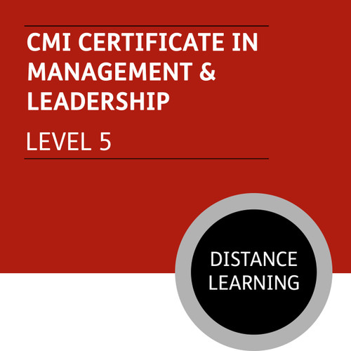CMI Certificate in Management and Leadership (Level 5) - Distance Learning/Lite